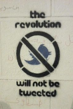 """The Revolution Will Not Be Tweeted"" - stencil graffiti in Cairo. Graffiti. #Streetart"