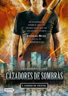 Ciudad de Cristal (City of Glass), Cazadores de Sombras (The Mortal Instruments), Cassandra Clare.