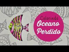 Lost Ocean - Oceano Perdido - Colorindo Peixes (5) - YouTube