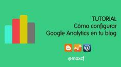 TUTORIAL: Cómo configurar Google Analytics en tu #blog: #WordPress y #Blogger http://www.maxcf.es/como-configurar-google-analytics-blog/