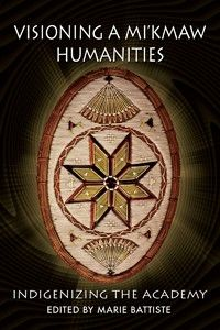 Availability: Visioning a Mi'kmaw humanities : indigenizing the academy / Marie Battiste, editor. First Nations, Nonfiction, I Movie, My Books, Education, Book Stuff, Reading, Consciousness, Genealogy