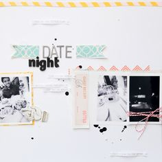 "Scrapbook inspiration: ""Date night"" layout."