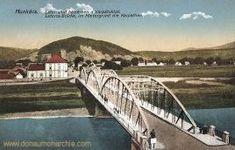 Munkatsch (Munkács - Mukatschewe), Latorca-Brücke. Im Hintergrund die Karpathen Die Habsburger, Kaiser Wilhelm, Landscape, City, Building, Postcards, Colorful, Photos, District Court