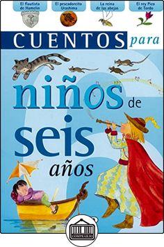 Cuentos para niños de seis años (Cuentos Para Niños Y Niñas) de Equipo Susaeta ✿ Libros infantiles y juveniles - (De 3 a 6 años) ✿