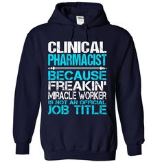 Awesome Shirt For Clinical Pharmacist T-Shirts, Hoodies. SHOPPING NOW ==►…
