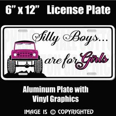 Silly Boys - BRONCOS are for Girls - Aluminum License Plate - #EBP007 – Tall Cotton Graphics
