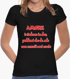 T-shirt AMORE E ALTRI GUAI