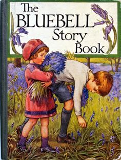 ~ The Bluebell Story Book ~ Front Cover Illustration & End Covers by Cicely Mary Barker, Colour Frontis by Mabel Lucie Attwell . Cicely Mary Barker, Vintage Book Covers, Vintage Children's Books, Vintage Signs, Flower Fairies, Old Children's Books, Vintage Magazine, Beautiful Book Covers, Ex Libris