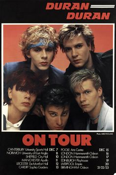 Celebrate Duran Duran Appreciation Day With These 'Beautiful Colors'  A classic poster for one of the band's early U.K. tours.