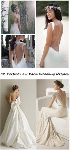 Low Back Wedding Dresses ,52 ,52 !  Look at the ideas to find the dress of your dream!