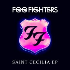 """FOO FIGHTERS have released a brand new EP, """"Saint Cecilia"""", featuring five new tracks recorded recently in Austin, Texas. The EP has been made available via ..."""