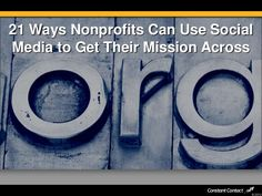 21 ways nonprofits can use social media to get their mission across. Constant Contact via Slideshare Non Profit, Social Media Marketing, 21st, Entrepreneur Ideas, Canning, Facebook, Tips, Home Canning, Conservation