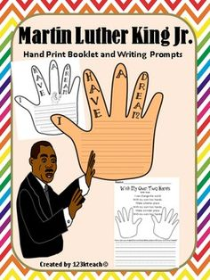 """Students will put together Martin Luther King Jr. hand print booklets and write their own dreams. Students will read """"With My Own Two Hands"""" by Ben Harper and write how they can use their own two hands to make the world a better place."""