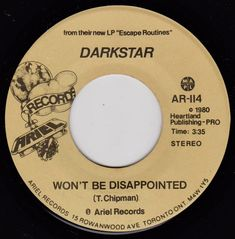 """Darkstar (2) – Won't Be Disappointed Label: Ariel Records – AR-114 Format: Vinyl, 7"""", 45 RPM, Stereo Country: Canada Released: 1980 Genre: Rock Disappointed, Ariel, Canada, Rock, Country, Rural Area, Skirt, Locks, The Rock"""