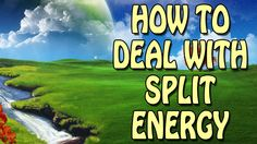 Abraham Hicks - How to deal with split energy