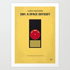 No003 My 2001 A space odyssey 2000 minimal movie poster Art Print by Chungkong - $18.00