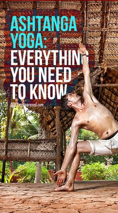 Ashtanga Yoga 101: Everything You Need to Know