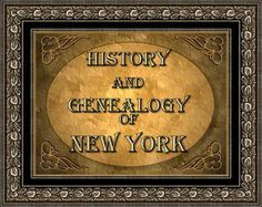 New York Genealogy and History - presented by the Genealogy Trails History Group