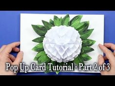 ▶ Flower Pop Up Card Tutorial Part 2 of 3 - YouTube