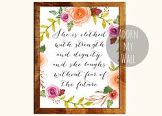 She is clothed with strength and dignity, inspirational quote, watercolor, proverbs 31 25, Christian wall art, scripture, bible verse, by AdornMyWall on Etsy https://www.etsy.com/listing/265212646/she-is-clothed-with-strength-and-dignity