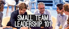 Let's look at the most important things you need to consider with your employees and how you can lead your small team to big wins. Leadership, Improve Yourself, Company Logo, Big