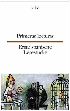 Erste spanische Lesestücke / Primeras lecturas, http://www.amazon.com/dp/3423092793/ref=cm_sw_r_pi_dp_uWzftb0AH634HR62