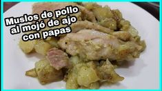 Muslos de pollo al mojó de ajo con papás | recetas con pollo Chicken, Food, Chicken Thighs, Potato Recipes, Meals, Cubs