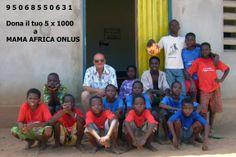 Mama Africa onlus partecipa alla raccolta del  5 x 1000. Ecco il codice : 9 5 0 6 8 5 5 0 6 3 1
