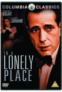 In a Lonely Place  In a Lonely Place is a film noir directed by Nicholas Ray, and starring Humphrey Bogart and Gloria Grahame, produced for Bogart's Santana Productions. The script was adapted by Edmund North from the 1947 novel In a Lonely Place by Dorothy B. Hughes. Wikipedia  Release date: 1950