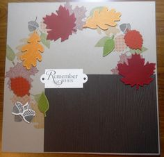 Remember When scrapbook page designed by Marci Bray using Stampin' Up!'s Autumn Accents.