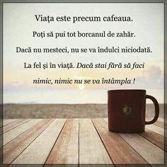 Dacă tot stai și te tot gîndești , e posibil să se întîmple ceva. Coffee Humor, Note To Self, Motto, Positive Quotes, Qoutes, Reflection, Advice, Positivity, Messages