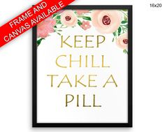 Pill Prints  Chill Canvas Wall Art Pill Framed Print Chill Wall Art Canvas Pill adult humor watercolor poster funny quote print take a pill - Physical Product #wallartframed #wallartcanvas #canvas #framedprints