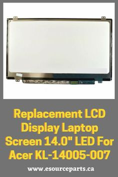 """Replacement LCD Display Laptop Screen 14.0"""" LED For Acer KL-14005-007 Best Apple Watch, Apple Watch Faces, Apple Watch Wallpaper, Dell Laptops, Laptop Computers, Acer Laptops, Cool Photos, Display, Led"""