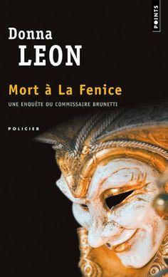 Mort à la Fenice - Donna Leon - Babelio Harper Lee, Agatha Christie, Charlotte Link, Donna Leon, Lus, Lectures, My Books, Novels, Lion Sculpture