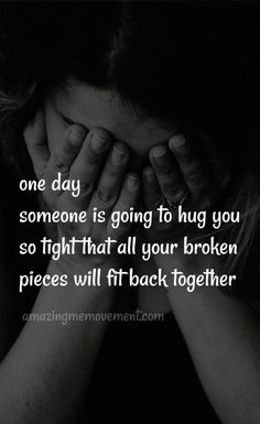 How to Let Go of Emotional Pain in 4 Simple Steps One day someone will hug you this tight and. Best Advice Quotes, Motivational Quotes For Life, Faith Quotes, Wisdom Quotes, Quotes To Live By, Positive Quotes, Life Quotes, Writer Quotes, Deep Quotes