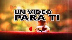 VIDEO DE AMOR PARA DEDICAR #VideoDeAmor