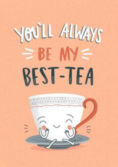 Bff Birthday, Birthday Cards, Best Friend Birthday, Rose Hill Designs, Tea Puns, Funny Food Puns, Puns Hilarious, Puns Jokes, Pun Card