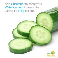 Add Cucumber to boost your Water Content  intake while juicing by 115g per cup. #7dayjuicepal #boostyourwatercontent