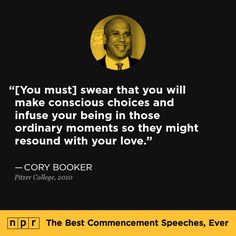 Cory Booker, 2010. From NPR's The Best Commencement Speeches, Ever.