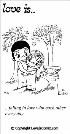 Love Is... falling in love with each other every day.