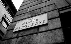 Via Monte Napoleone - Milano   The best place in the world for fashion.<3   visited with him <3