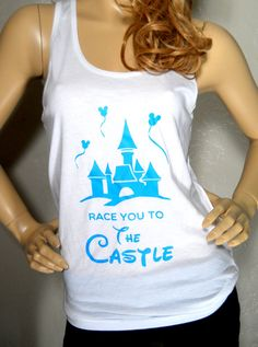 Race you to the Castle. run Disney Tank $22.99 From Race Junkie on Etsy Perfect for run Disney and more. https://www.etsy.com/shop/RaceJunkie