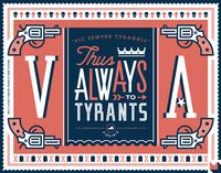 50 and 50 State Motto Project - Virginia Art Print Creative Typography, Typography Design, Lettering, Virginia State Motto, Sic Semper Tyrannis, Innovation, State Mottos, States And Capitals, Virginia Is For Lovers