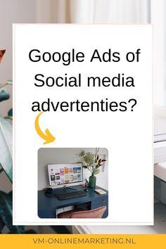 Welk kanaal kies jij om te adverteren? Hoe wordt je nou als ondernemer zichtbaar voor jouw doelgroep? Lees het blog over de verschillende marketingkanalen. #googleads #socialmedia #sea Online Marketing, Social Media Marketing, Google Ads, Om, House, Home, Homes, Houses
