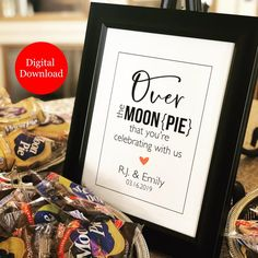 This editable PDF printable template can be downloaded instantly, edit it yourself and print it in the comfort of your home or at a local printer. (Frame and Moon Pies Not Included). Wedding Reception Signs, Wedding Tags, Wedding Signage, Reception Ideas, Edible Wedding Favors, Wedding Favors For Guests, Moon Pies, Party Favor Tags, Wedding Templates