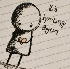 It's hurting again. #brokenheart