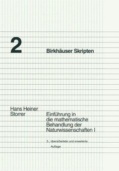 Einführung in die mathematische Behandlung der Naturwissenschaften, Bd.1 Birkhäuser Skripten: Amazon.de: Hans Heiner Storrer: Bücher