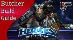 Heroes of the Storm - Butcher Build Guide (Gameplay)