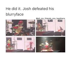 *sobbing* I'm going to see this live I'm so happy>> It was really awesome in concert!! Spooky Jim(Josh's blurry face)'s head exploded at the end
