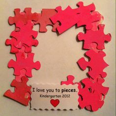 I Love You To Pieces - Valentine Frame - a great way to recycle / use puzzles with missing pieces!